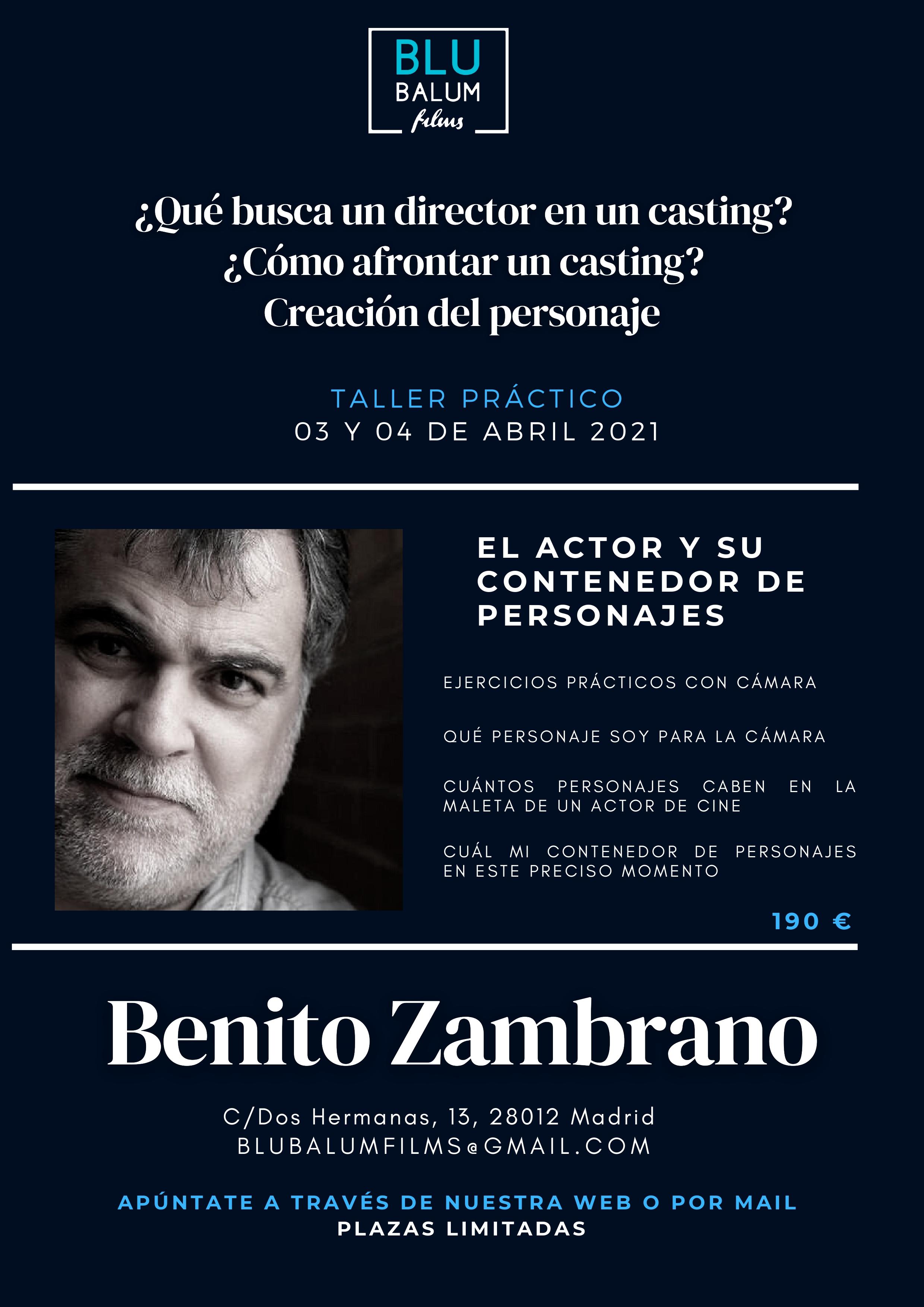 Benito Zambrano - Preparación al casting